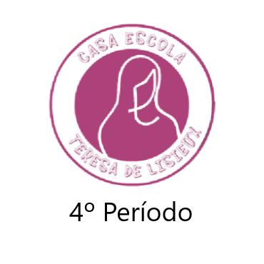 Casa Escola Teresa de Lisieux - 4º período