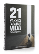 21 Passos para uma Vida Extraordinária