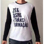 Camiseta Masculina - Zé & DSP & Transformação