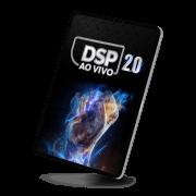 DSP 2.0 - Desperte Seu Poder Ao Vivo e Online