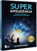 Super Inteligência - Neuroplasticidade e aprendizagem acelerativa