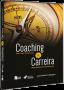 Coaching & Carreira - Técnicas Poderosas e Resultados Extraordinários