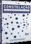 Constelação Sistêmica Integrativa - Ferramenta de conexão e cura aplicada ao coaching