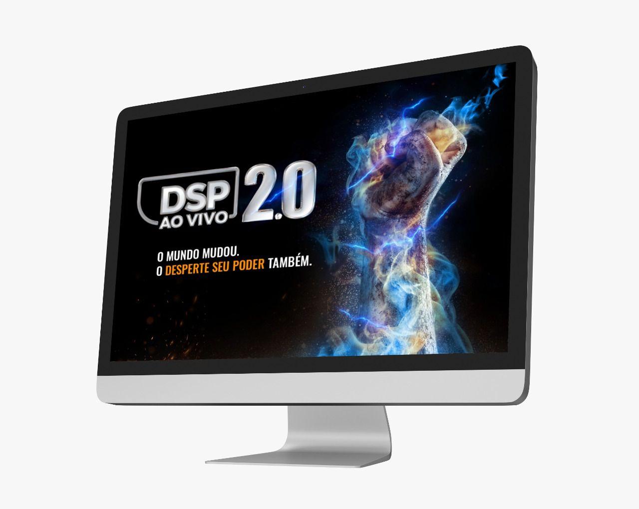 DSP 2.0 - Desperte Seu Poder Ao Vivo e Online 2.0 - De 10 a 14 de Junho de 2020 - Em até 12x
