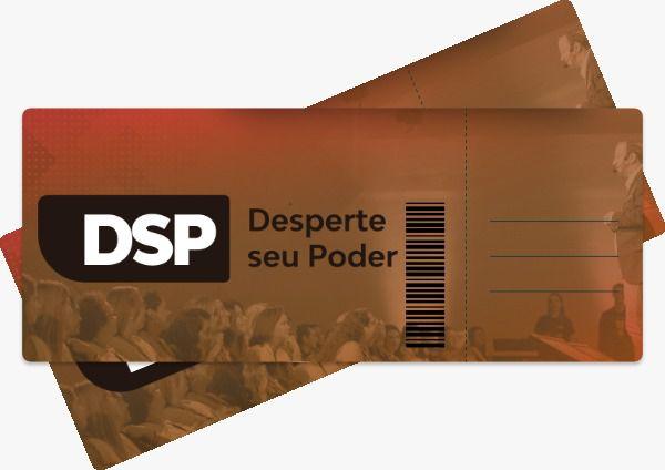 DSP Presencial - Desperte seu Poder - Evento Presencial - 1 vaga