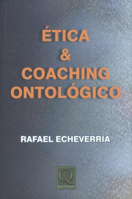 Ética e Coaching Ontológico