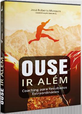 Ouse Ir Além - Coaching para resultados extraordinários