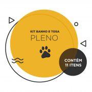 Kit Banho e Tosa - Pleno