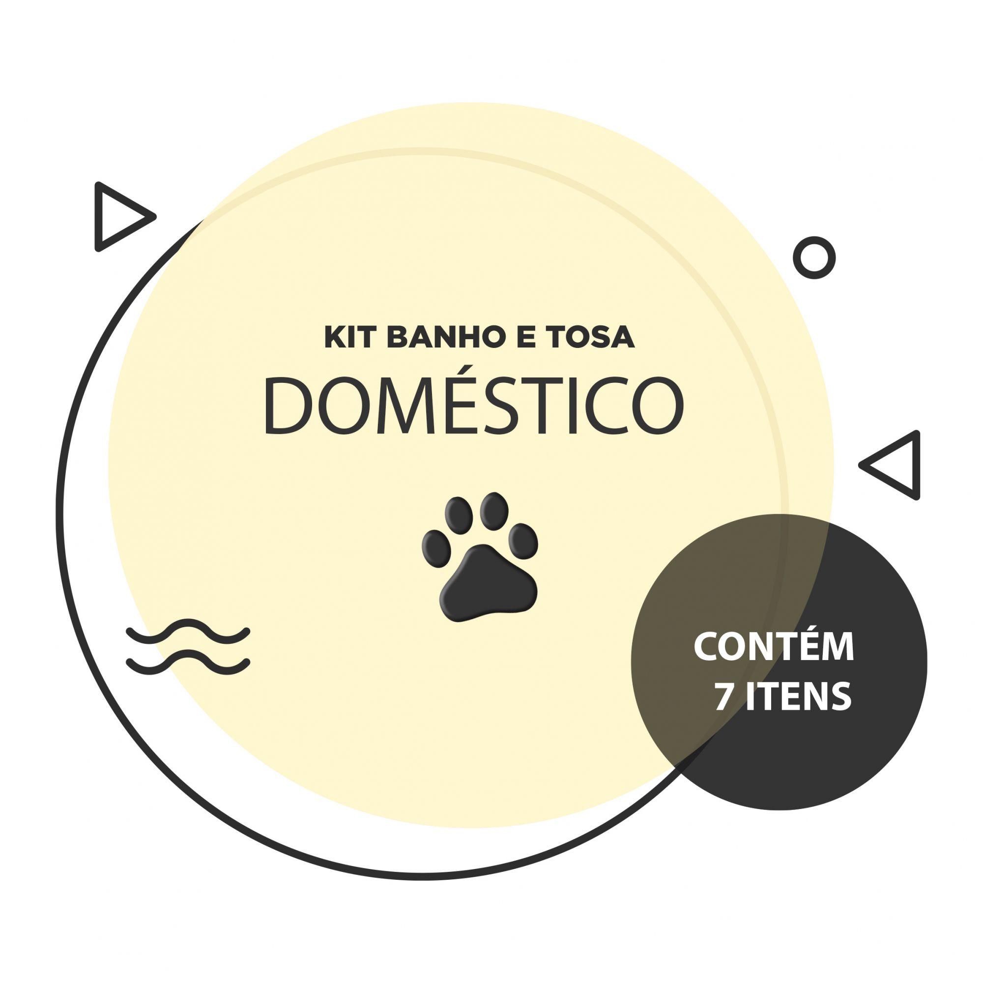 Kit Banho e Tosa - Doméstico