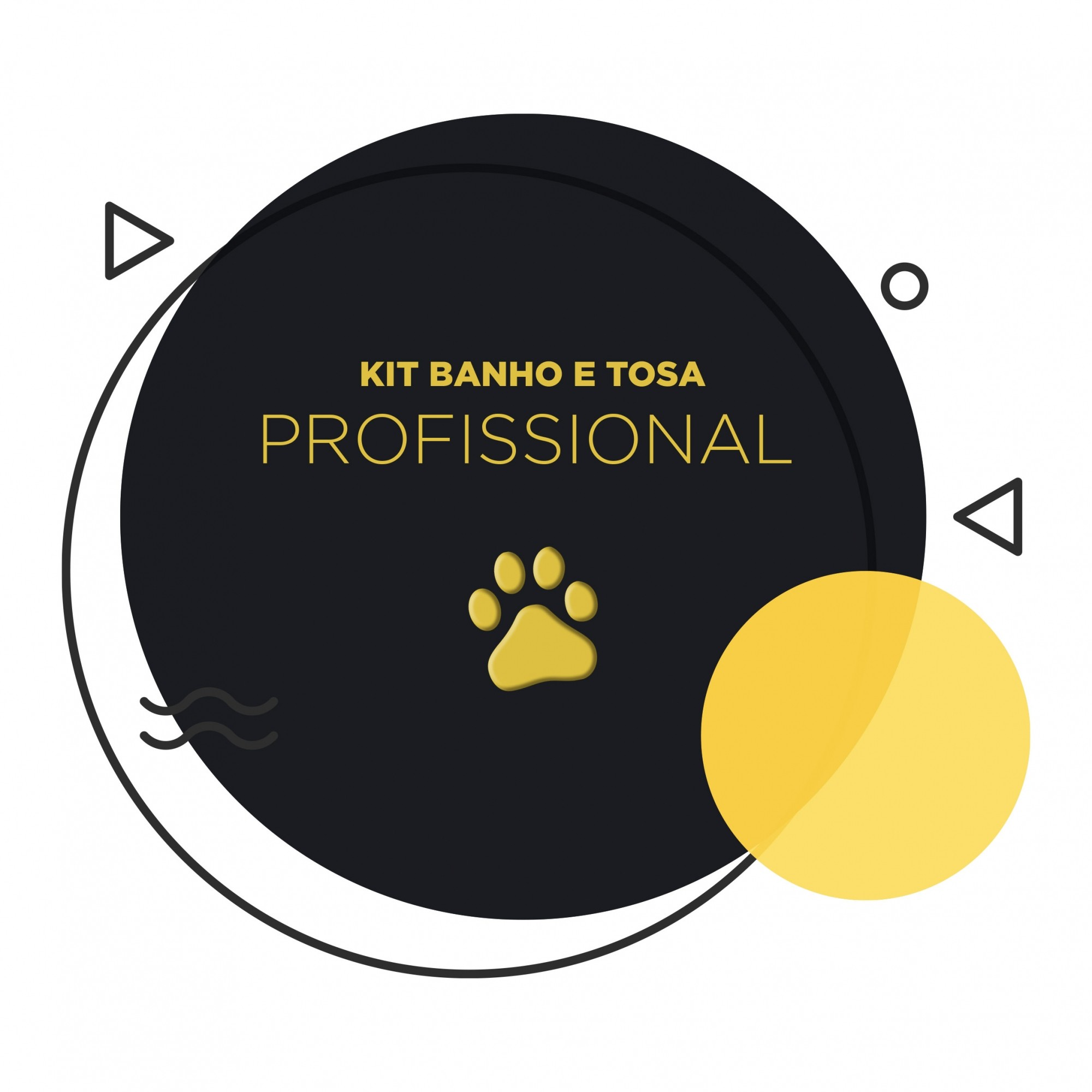 Kit Banho e Tosa - Profissional