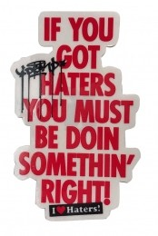 Adesivo DGK If You Gotta Haters Red