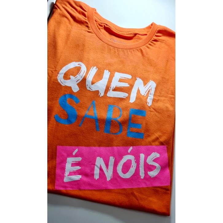 """Camiseta Baby LooK """"Quem sabe é nóis"""""""