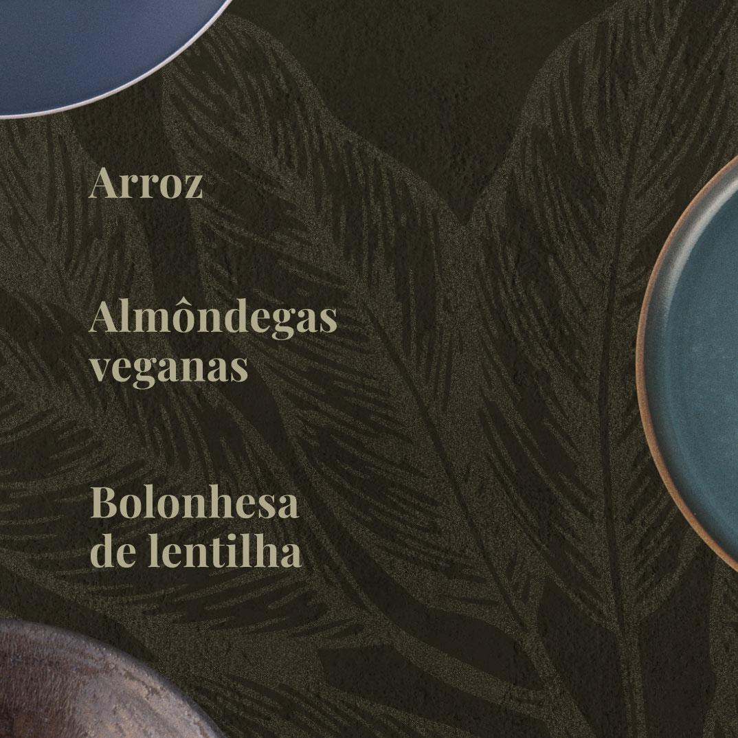 Arroz, Bolonhesa de Lentilha e Almôndegas Veganas  - kük