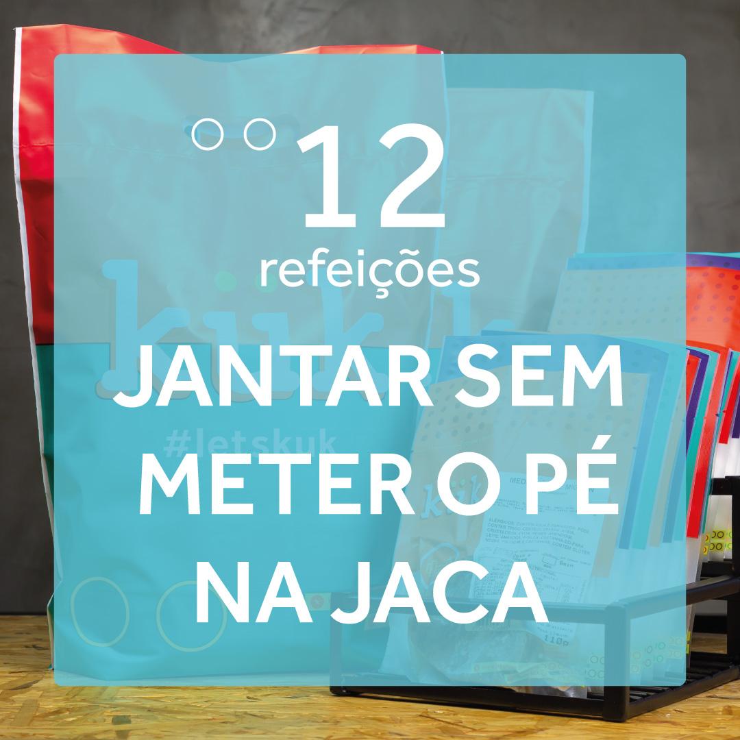 Jantar sem Meter o Pé na Jaca - 12 Refeições  - kük