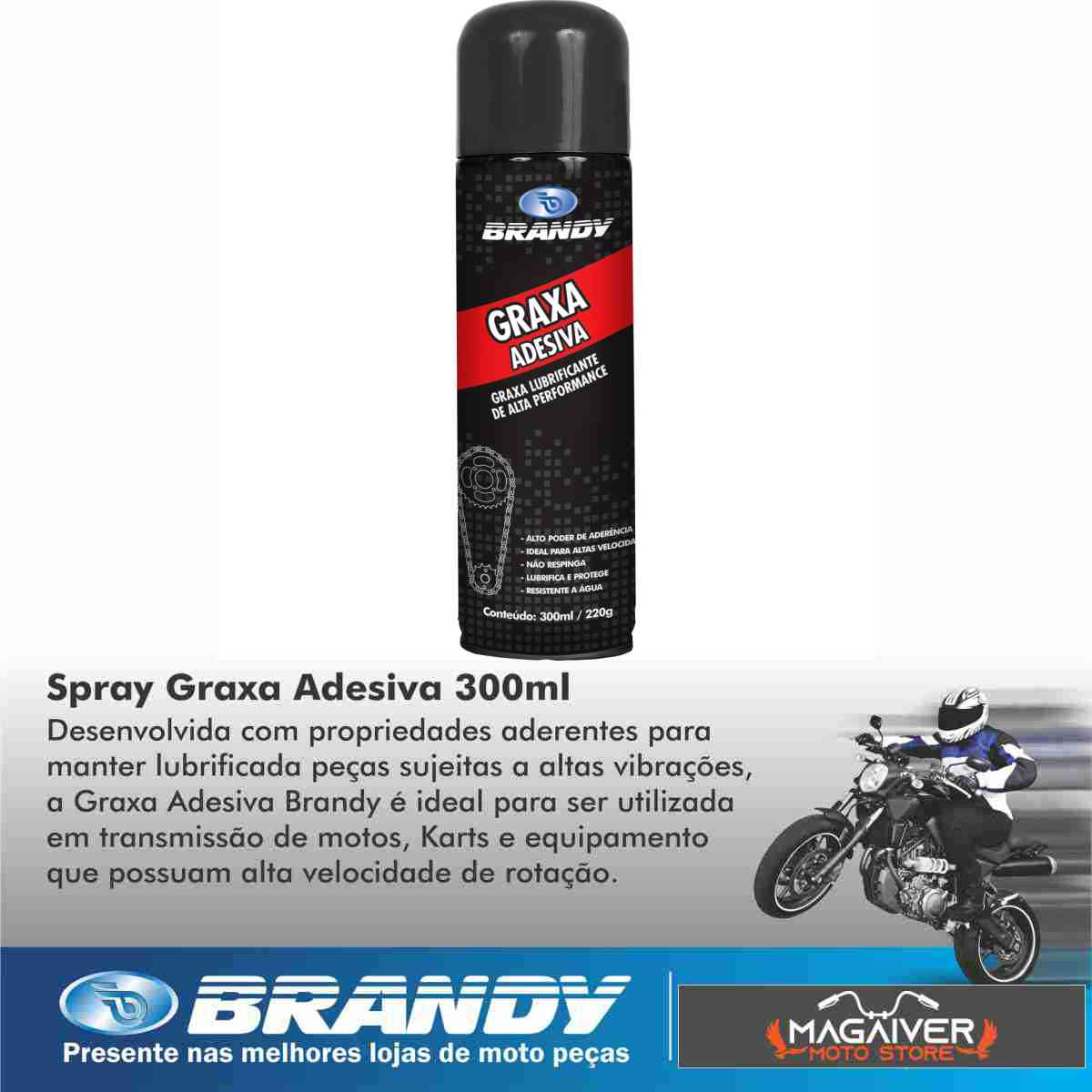 KIT 1 GRAXA ADESIVA MOTO BRANDY DE ALTA + 1 LIMPADOR CORRENTE E MOTOR 300ml + 2 REPARADOR PNEU 190ml