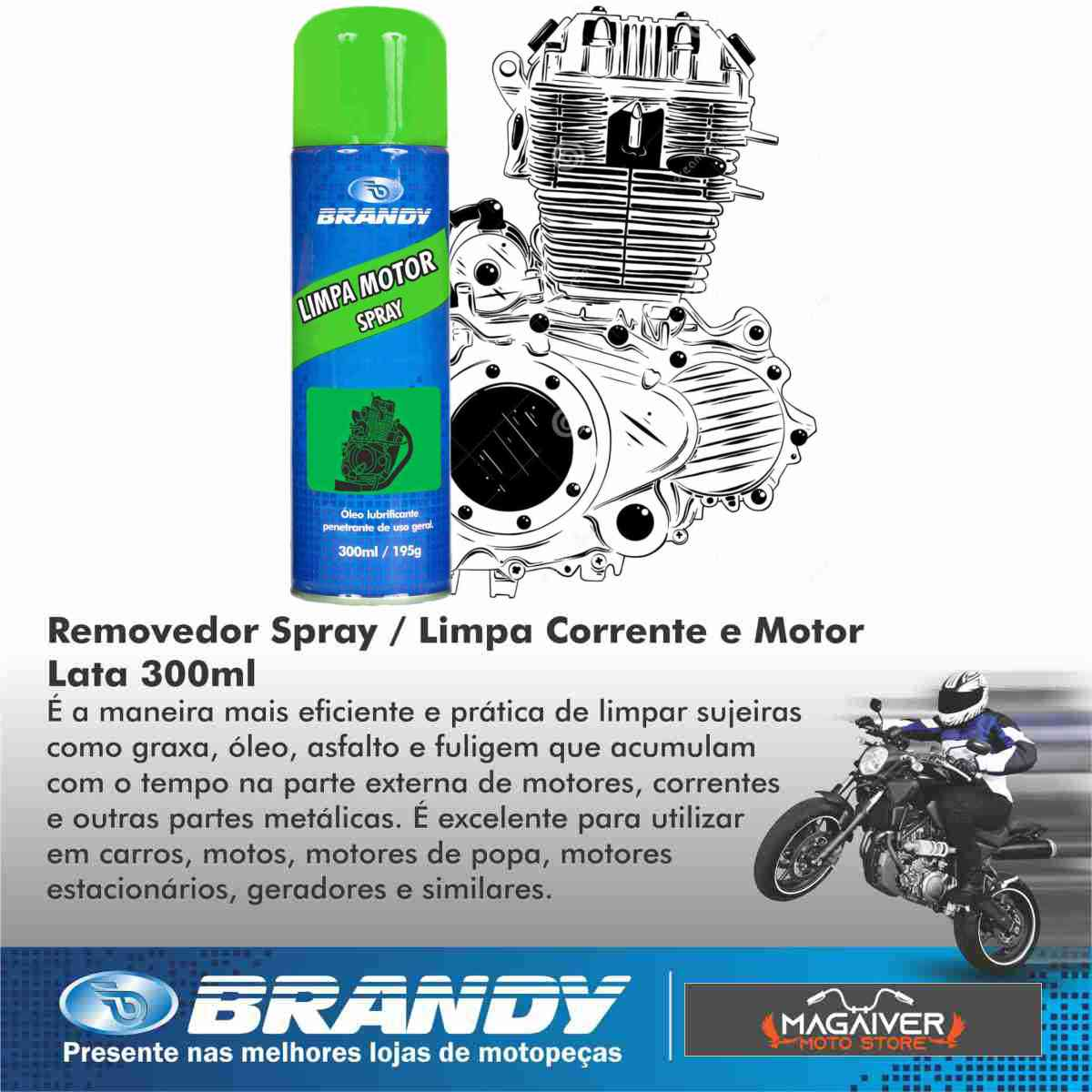 KIT 1 GRAXA MOTO BRANDY SPRAY 300ml + 1 REMOVEDOR LIMPADOR CORRENTE E MOTOR 300ml