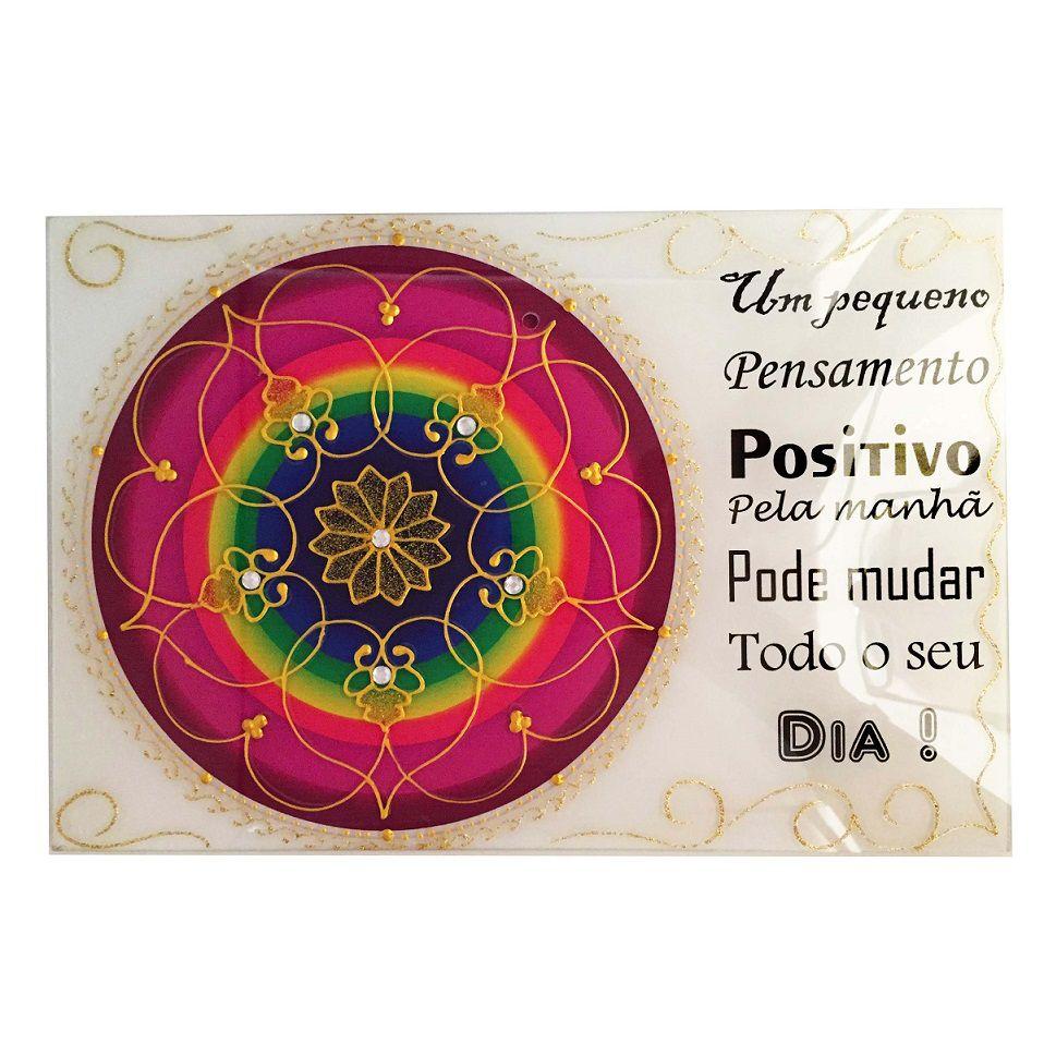 Placa Mandala Vidro Frase Pensamento Positivo 20x30cm