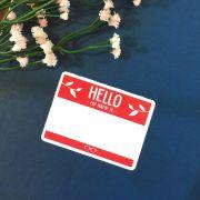Adesivo - Hello My Name Is
