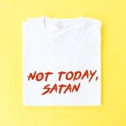 Camiseta Sabrina Not Today, Satan