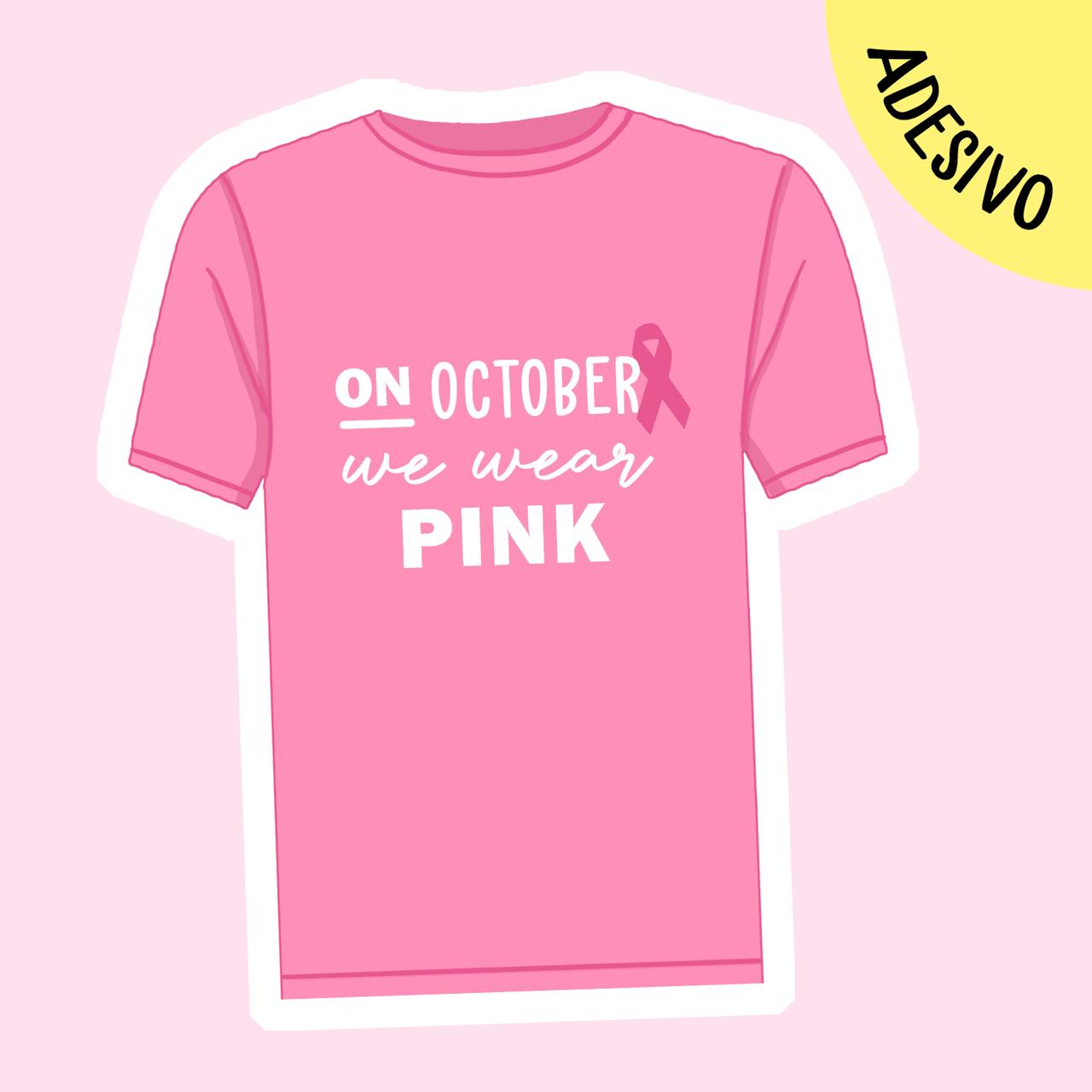 Adesivo Em Outubro Usamos Rosa (leia a descrição e apoie o projeto)