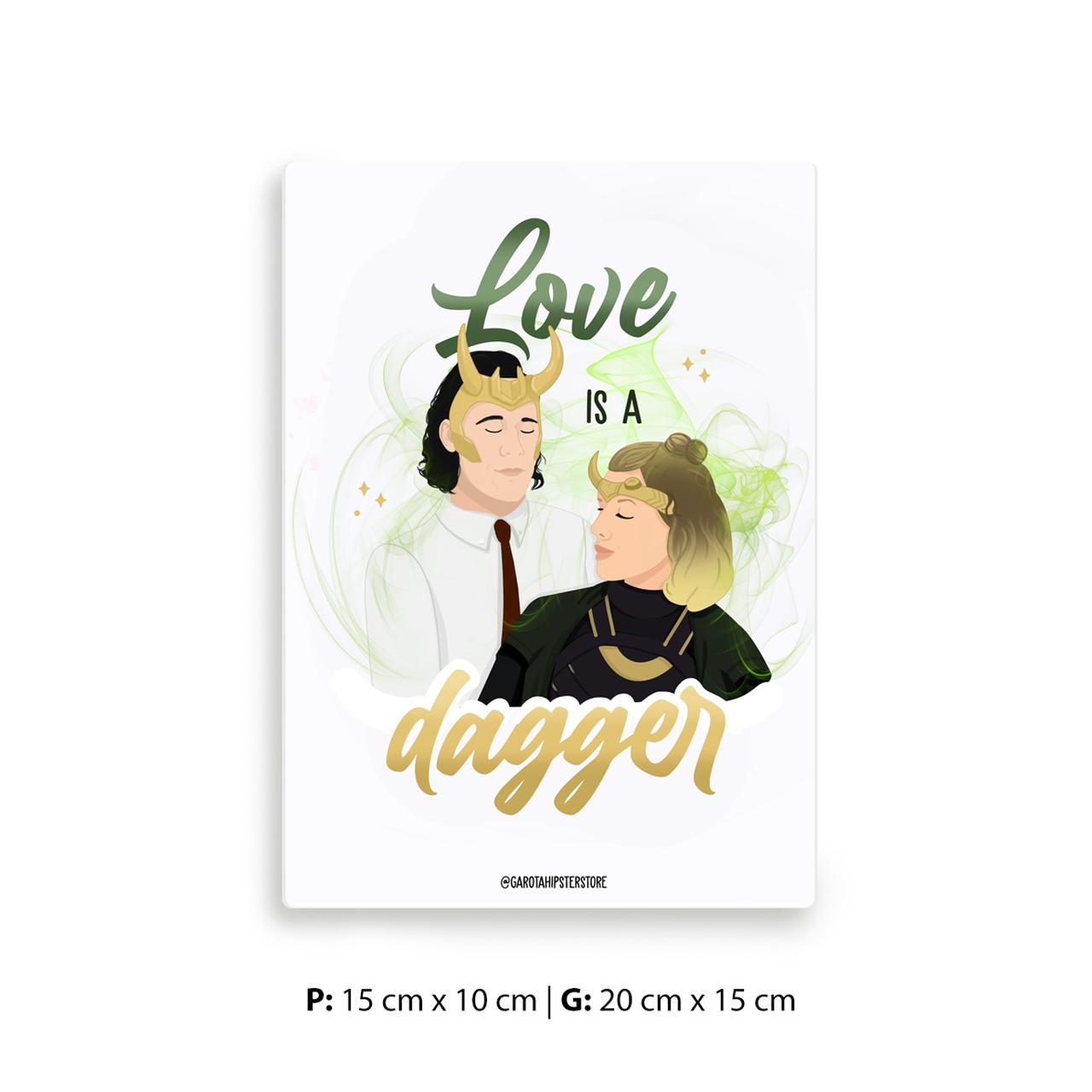 Placa Decorativa Loki Love Is A Dagger