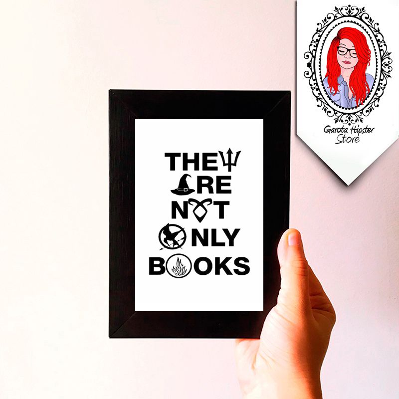 Quadro Decorativo - They Are Not Only Books
