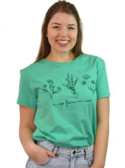 Camiseta Eu Vejo Flores em Você Verde