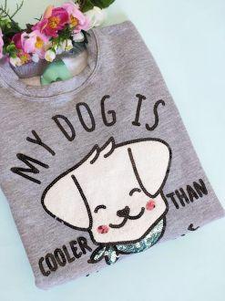 Moletom My Dog is Cooler