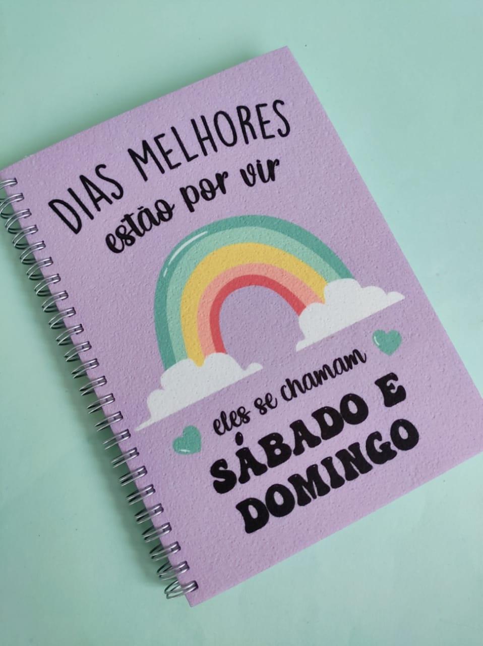 Caderno  Dias Melhores Estão por Vir