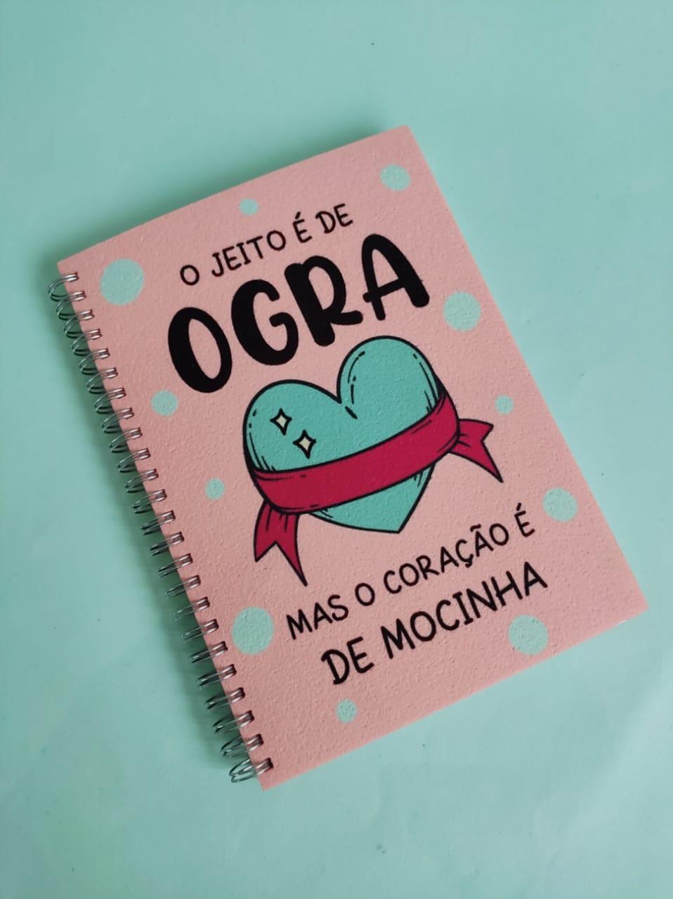 Caderno  Jeito de Ogra - Coração de Mocinha