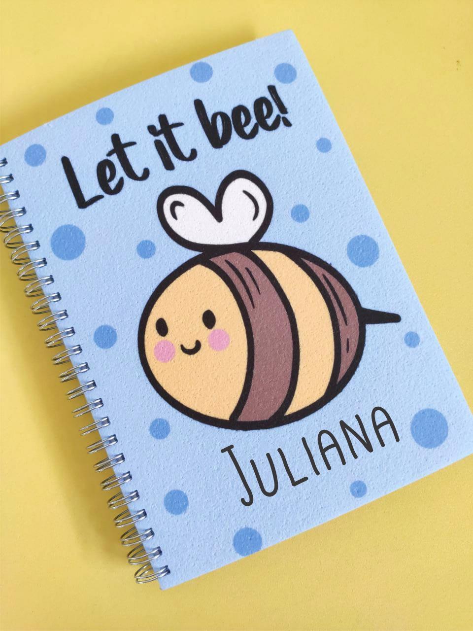 Caderno Let it  Bee Personalizado com Nome