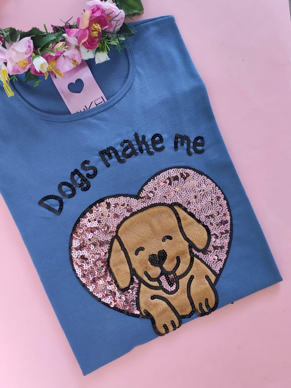 Camiseta Dogs Make me Happy Gola Fininha