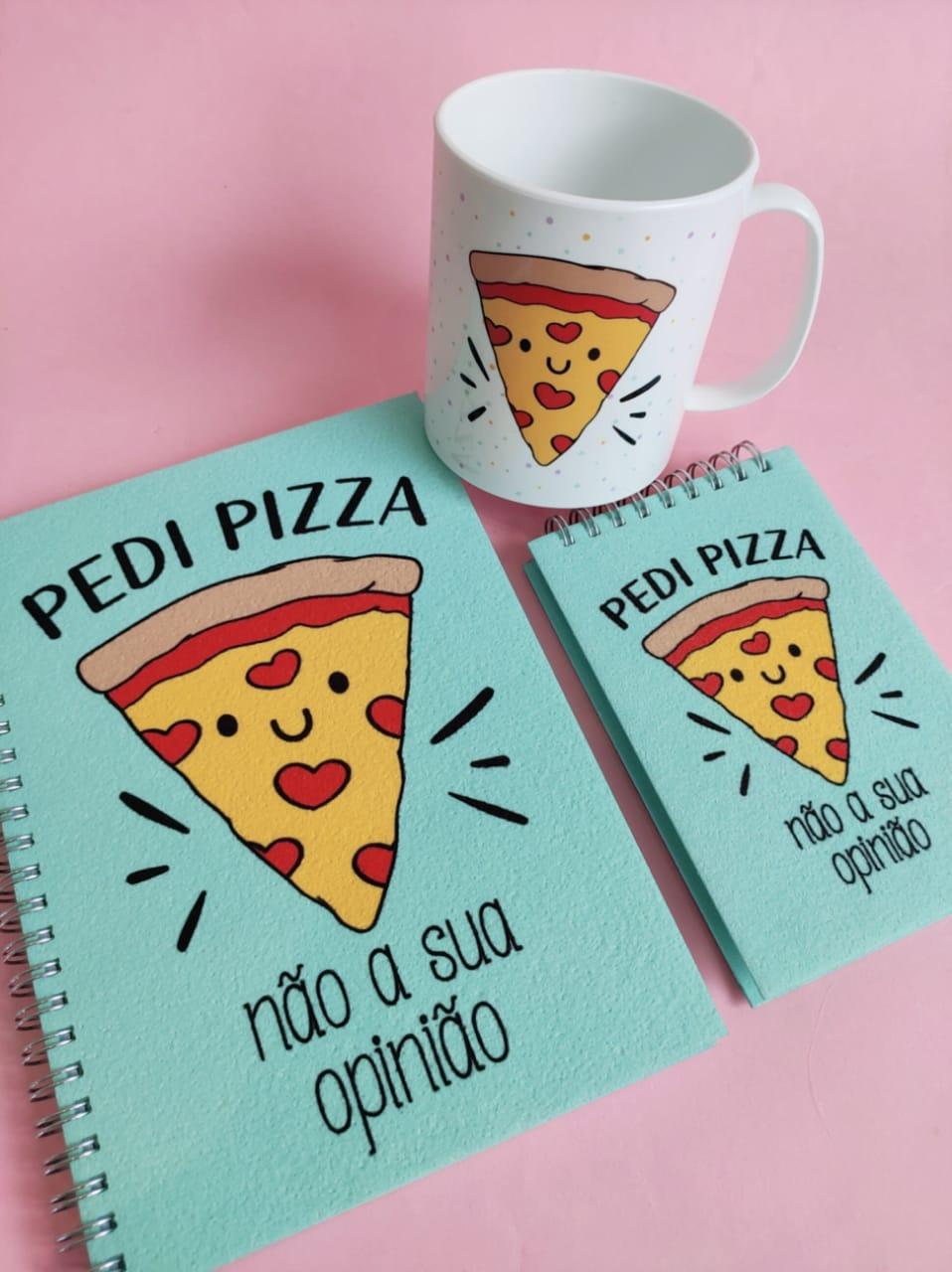 Kit Pedi Pizza Não sua Opinião