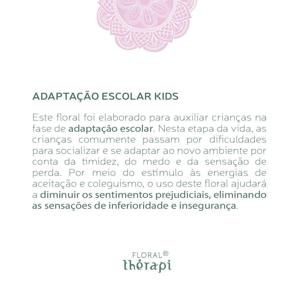Floral Thérapi KIDS Quantidade: 30mL Adaptação Escolar