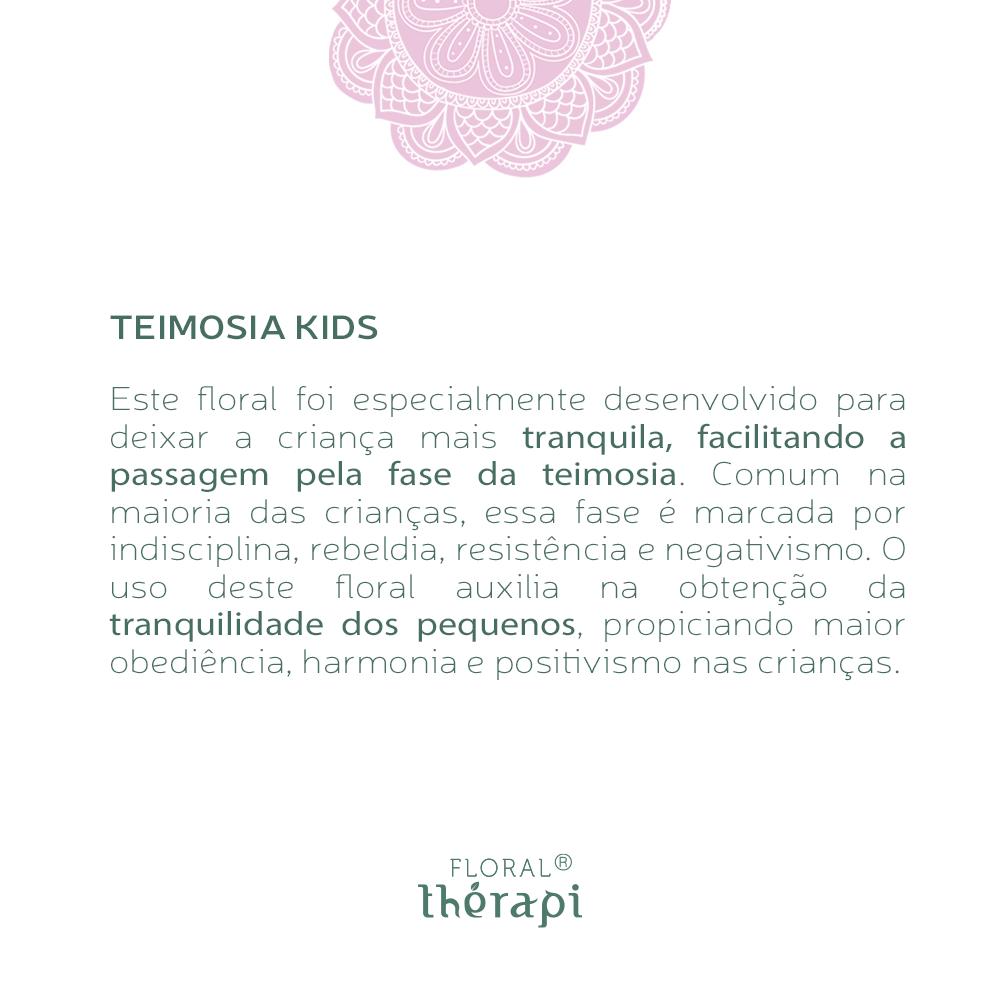 Floral Thérapi KIDS Quantidade: 30mL Teimosia