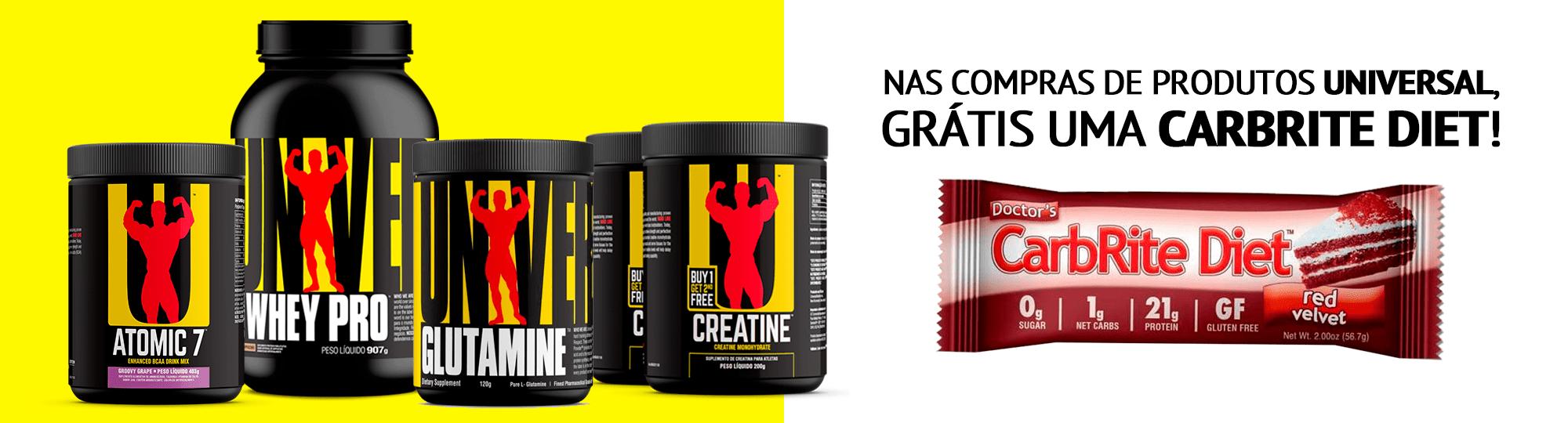 Na compra de qualquer produto Universal, GRÁTIS 1 Carbrite Diet!