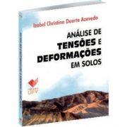 Análise de tensões e deformações em solos - 1º Edição