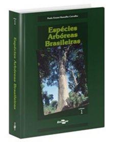 Espécies Arbóreas Brasileiras, Vol. 1