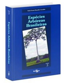 Espécies Arbóreas Brasileiras, Vol. 3