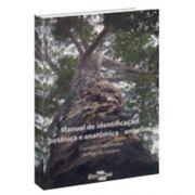 Manual de identificação botânica e anatômica - Angelim