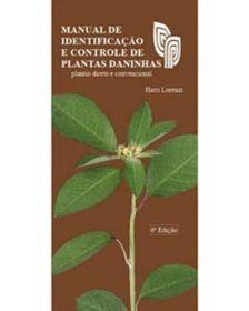 Manual de Identificação e Controle de Plantas Daninhas - Harri Lorenzi