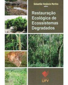 Restauração Ecológica de Ecossistemas Degradados