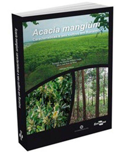 Acacia mangium: Características e seu Cultivo em Roraima