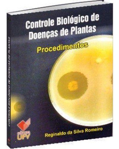 Controle biológico de doenças de plantas - procedimentos - 1º Edição