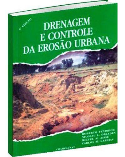 Drenagem e controle da erosão urbana - 4ª Edição