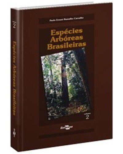 Espécies Arbóreas Brasileiras, Vol. 2