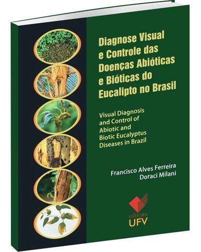 Livro: Diagnose visual e controle das doenças