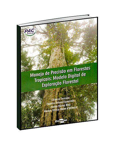 Manejo de Precisão em Florestas Tropicais: Modelo Digital de Exploração Florestal