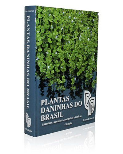 Plantas Daninhas do Brasil - Harri Lorenzi