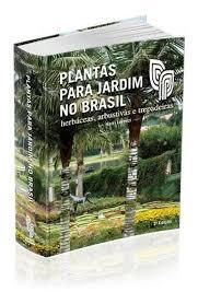 Plantas para jardim no Brasil - Ornamentais